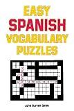 Easy Spanish Vocabulary Puzzles, Smith, Jane Burnett, 0844272450