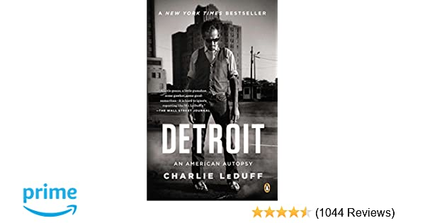 Detroit: An American Autopsy: Charlie LeDuff: 9780143124467