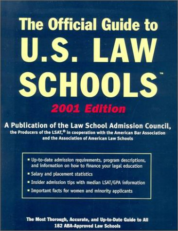 Official Guide to U.S. Law Schools 2001