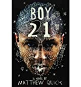 Boy21[ BOY21 ] By Quick, Matthew ( Author )Mar-05-2012 Hardcover
