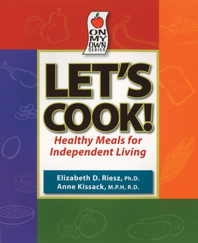 Let's Cook! Healthy Meals for Independent Living