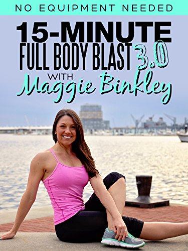 15-Minute Full Body Blast 3.0