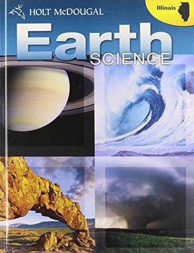 Holt McDougal Earth Science Illinois: Student Edition 2010