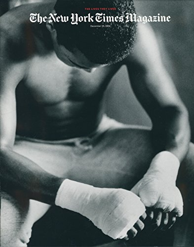 NEW YORK TIMES MAGAZINE December 25 2016 The Lives They Lived MUHAMMAD ALI Cover
