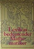 img - for LEXIKON BEDEUTENDER MATHEMATIKER. book / textbook / text book
