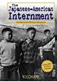 The Japanese American Internment, Rachael Hanel, 1429613580