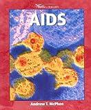 AIDS, Andrew T. McPhee, 0531165280