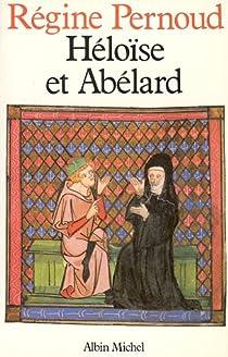 Héloïse et Abélard par Pernoud
