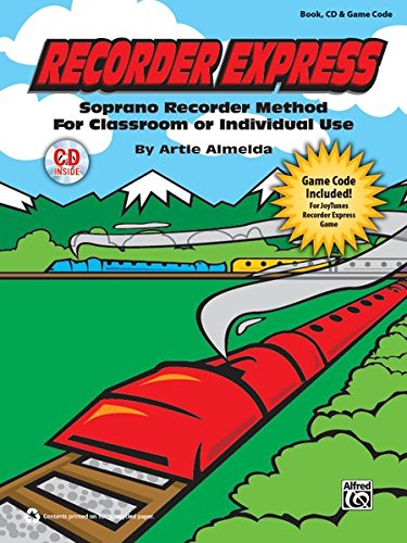 Recorder Express (Soprano Recorder Method for Classroom or Individual Use): Soprano Recorder Method for Classroom or Individual Use, Book, CD & Game Code (Express Recorder Cd)