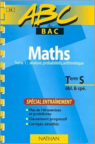 Lire un ABC du bac, mathématiques niveau terminale S obl et spé, tome 1 epub pdf
