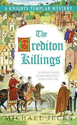 The Crediton Killings: A Knights Templar Mystery (Knights Templar Mysteries (Avon))