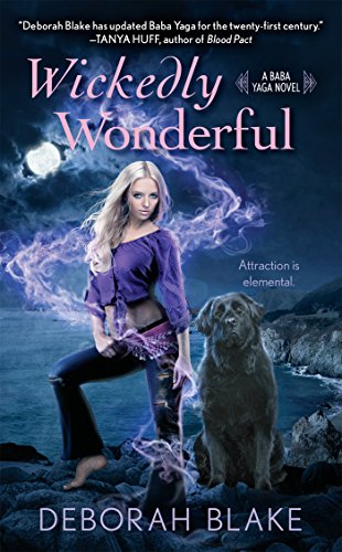 (Wickedly Wonderful (A Baba Yaga Novel))