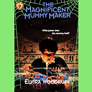 The Magnificent Mummy Maker Audiobook