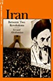 Iran Between Two Revolutions (Princeton studies on the Near East), Ervand Abrahamian, 0691053421