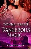 Dangerous Magic (Sisters of Magic Book 3)