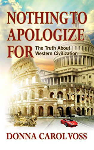 Amazon nothing to apologize for the truth about western nothing to apologize for the truth about western civilization by voss donna carol fandeluxe Choice Image