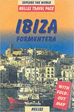 Get Ibiza Formentera with Map Nelles Travel Pack Ibiza PDF Free