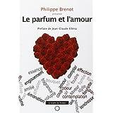 Parfum et l'amour (Le)