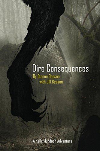 (Dire Consequences: A Kelly Murdoch Adventure (Kelly Murdoch Aventures Book 1))