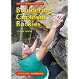 Bouldering in the Canadian Rockies: 2nd Edition