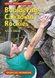 img - for Bouldering in the Canadian Rockies: 2nd Edition book / textbook / text book
