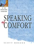 img - for Speaking of Comfort: A Look at the Heidelberg Catechism book / textbook / text book
