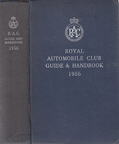 The Royal Automobile Club: Guide And Handbook 1956 - Royal Automobile Club
