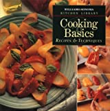 Cooking Basics: Recipes & Techniques (Williams Sonoma Kitchen Library)