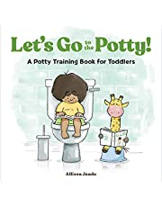 Let's Go to the Potty!: A Potty Training Book for Toddlers