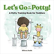 Let's Go to the Potty!: A Potty Training Book for Todd