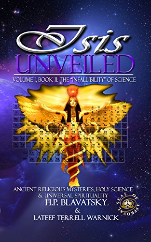 Isis Unveiled Book II: Ancient Religious Mysteries, Holy Science & Universal Spirituality ()