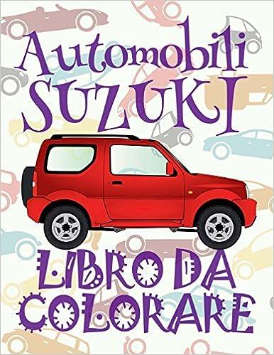 Automobili Suzuki Auto Disegni Da Colorare Libro Da