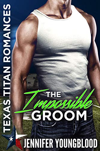 Pdf Spirituality The Impossible Groom: Texas Titan Romances (O'Brien Family Romance)