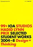 99+ : Selected Student Work, Prix, Wolf D., 3211897984