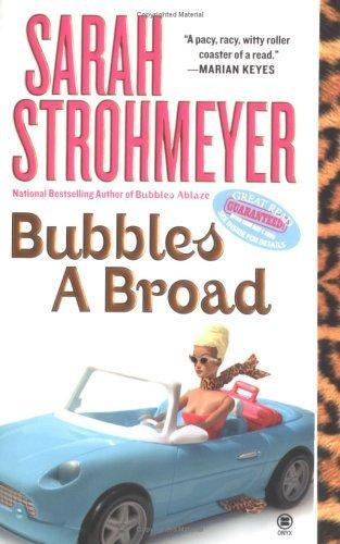 Bubbles A Broad (Bubbles Books)