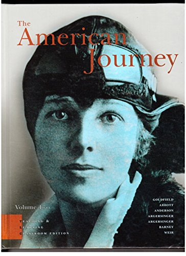 The American Journey: Teaching And Learning Classroom Edition