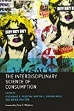 The Interdisciplinary Science of Consumption (The MIT Press) by  Unknown in stock, buy online here