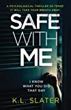 img - for Safe With Me: A psychological thriller so tense it will take your breath away book / textbook / text book