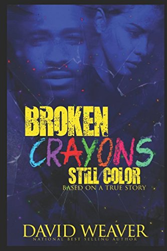 Books : Broken Crayons Still Color: Based on a True Story