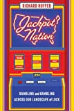 Jackpot Nation, Richard Hoffer, 006076144X