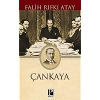 Çankaya: Atatürk'ün Doğumundan Ölümüne Kadar