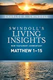 img - for Insights on Matthew 1--15 (Swindoll's Living Insights New Testament Commentary) book / textbook / text book