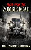 img - for Tales from the Zombie Road: The Long Haul Anthology book / textbook / text book