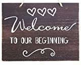 Cheap JennyGems Welcome To Our Beginning Sign – Wedding Ceremony and Reception Decorations – Ring Bearer Signs – Flower Girl Signs – House Warming Party Sign – Rustic
