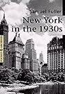 New York, années 30 par Fuller