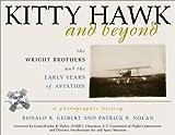 Kitty Hawk and Beyond, Ronald R. Geibert and Patrick B. Nolan, 1570983909