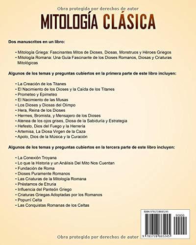 Mitología Clásica: Historias Fascinantes de los Dioses y Héroes Griegos y Romanos, y las Criaturas Mitológicas (Spanish Edition): Matt Clayton: ...