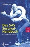 Das SAS Survival Handbuch: Eine praxisorientierte Einführung