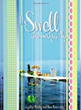 The Swell Dressed Party, Cynthia Rowley and Ilene Rosenzweig, 0743442784