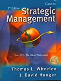 Cases in Strategic Management, Wheelen, Thomas L. and Hunger, J. David, 0130872946